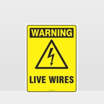 Warning Live Wires Sign