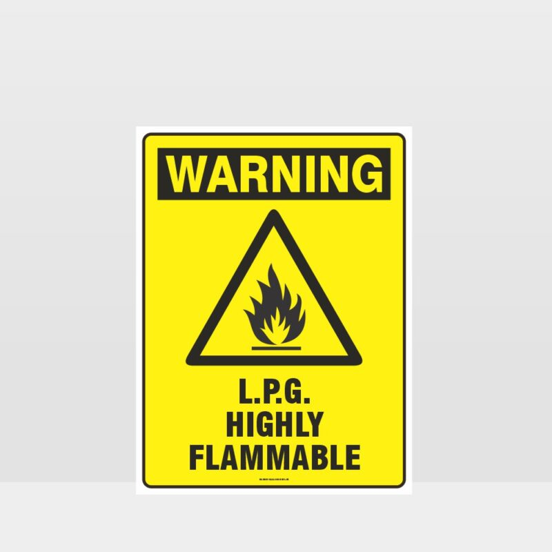 Warning LPG Highly Flammable Sign