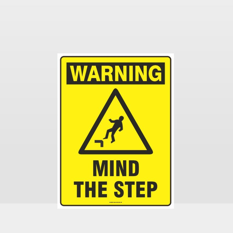 Warning Mind The Step Sign