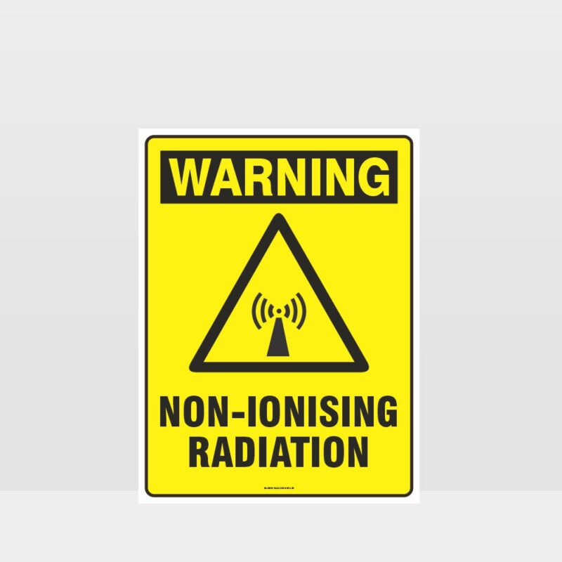 Warning Non-Ionising Radiation Sign