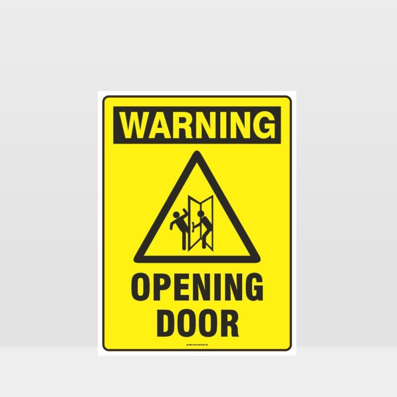 Warning Opening Door Sign
