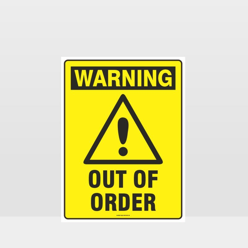 Warning Out Of Order Sign