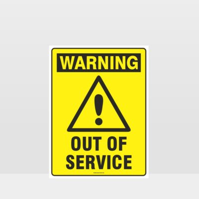 Warning Out Of Service Sign