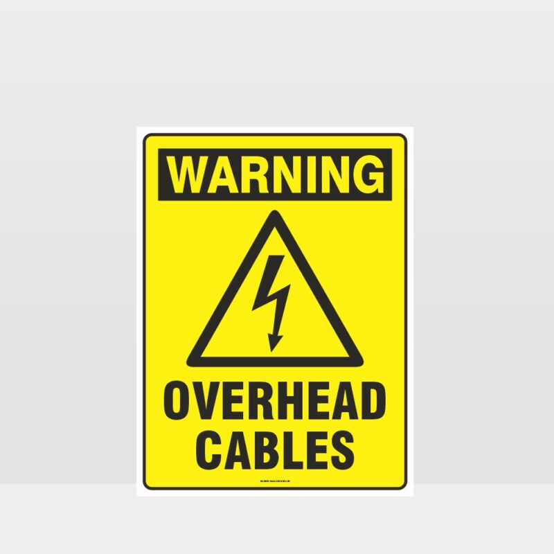 Warning Overhead Cables Sign