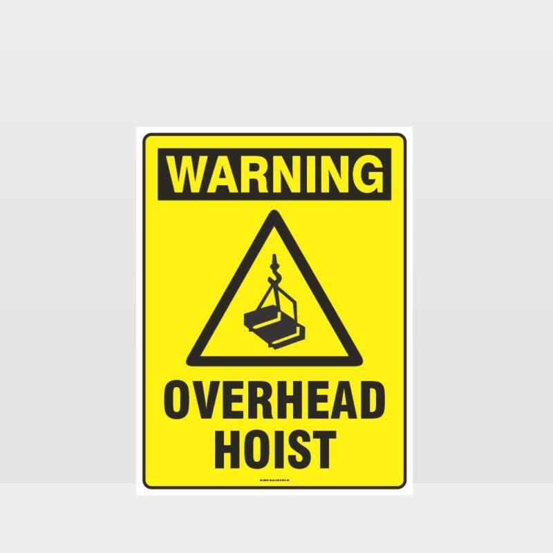 Warning Overhead Hoist Sign