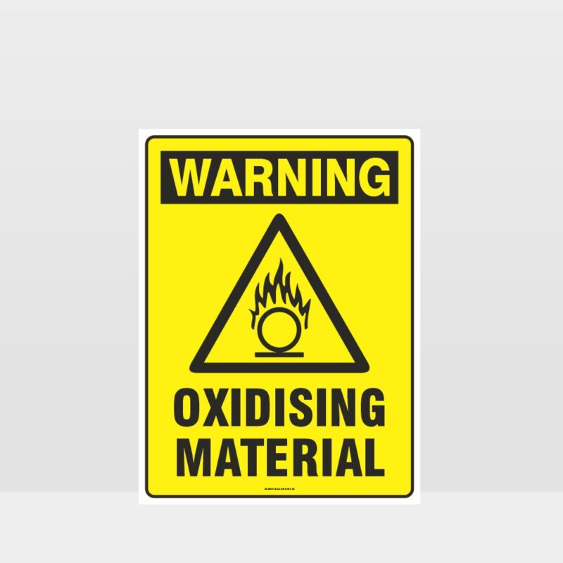Warning Oxidising Material Sign
