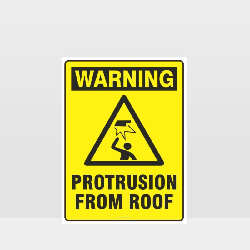 Warning Protrusion From Roof Sign