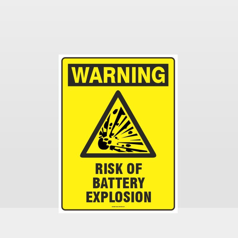 Warning Risk Of Battery Explosion Sign