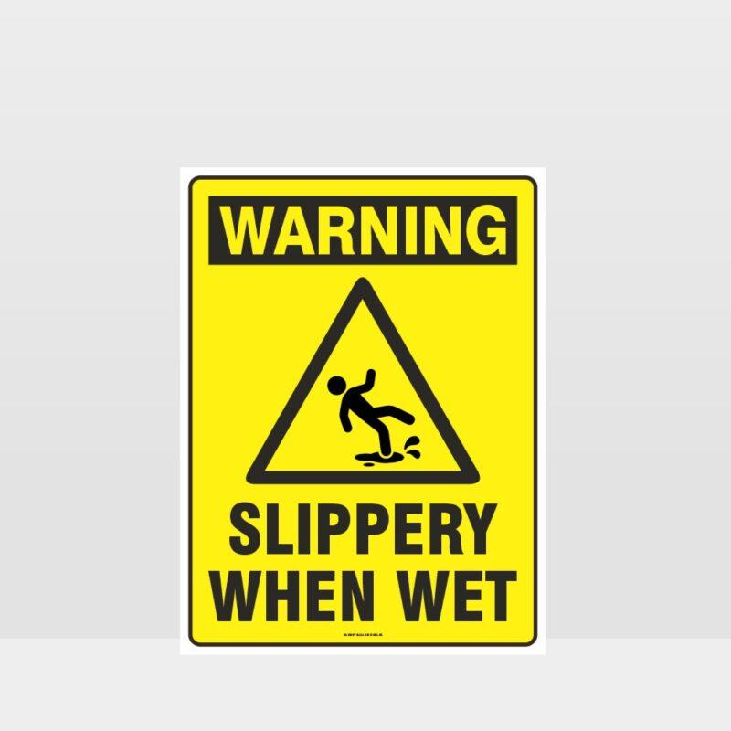 Warning Slippery When Wet Sign