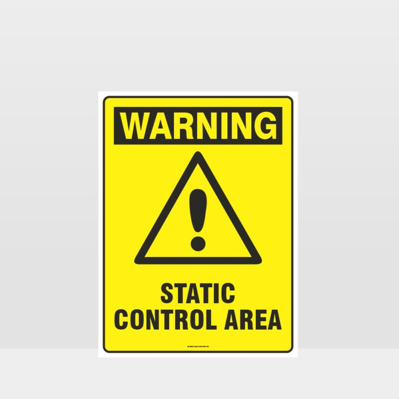 Warning Static Control Area Sign