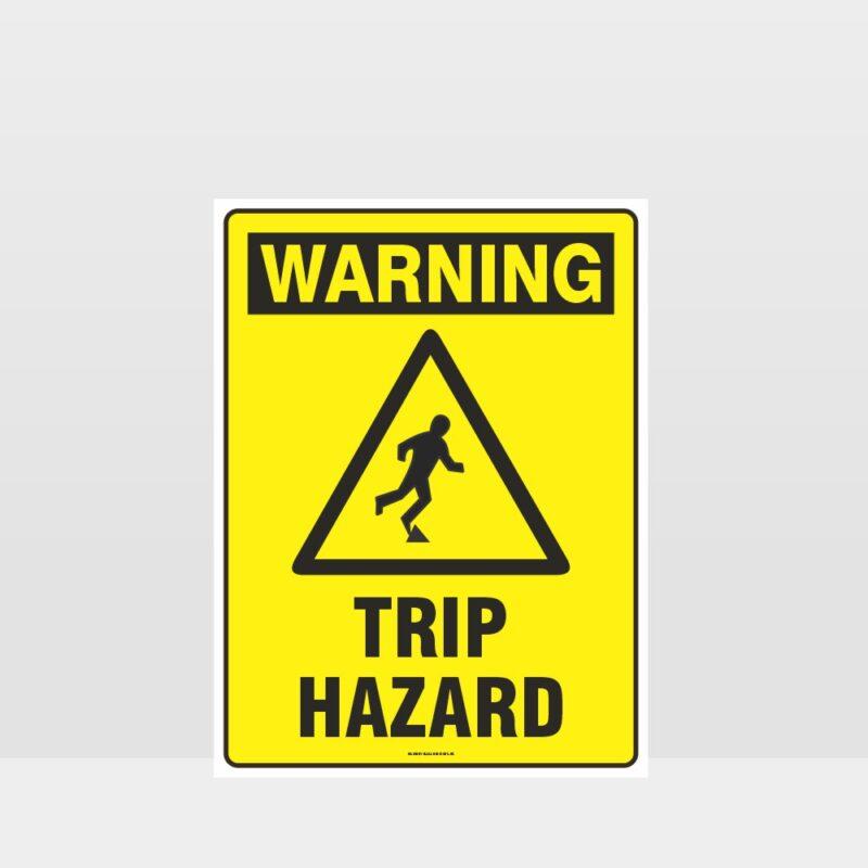 Warning trip Hazard Sign