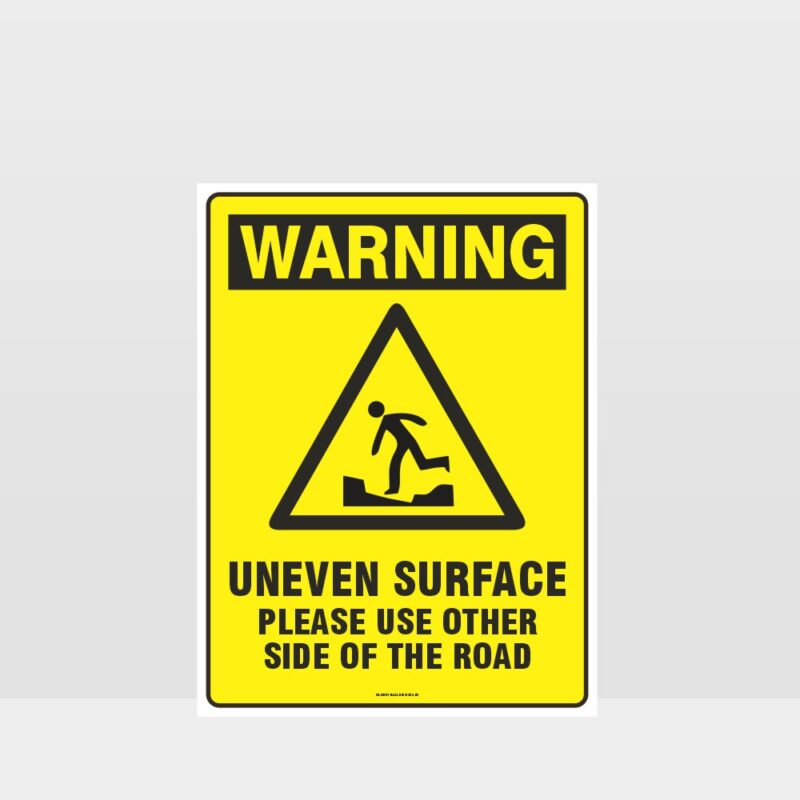 Warning Uneven Surface Use other side Sign