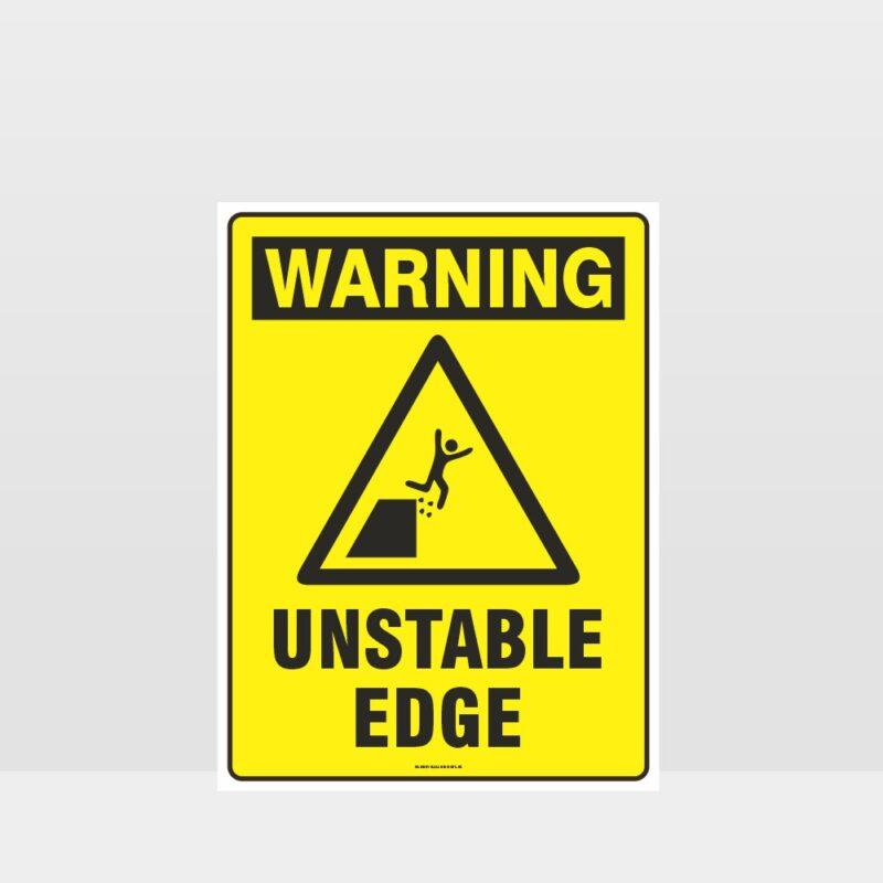 Warning Unstable Edge Sign