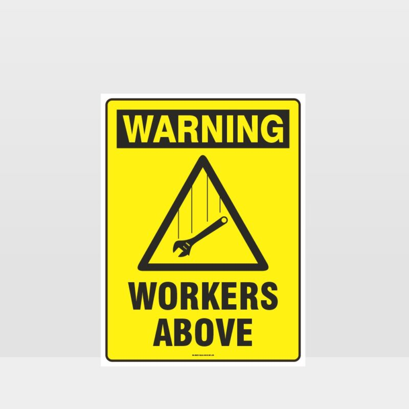 Warning Workers Above Sign
