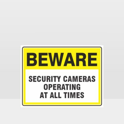 Security Cameras Operating At All Times Sign