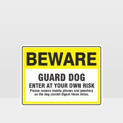 Beware Guard Dog Enter At Own Risk Sign