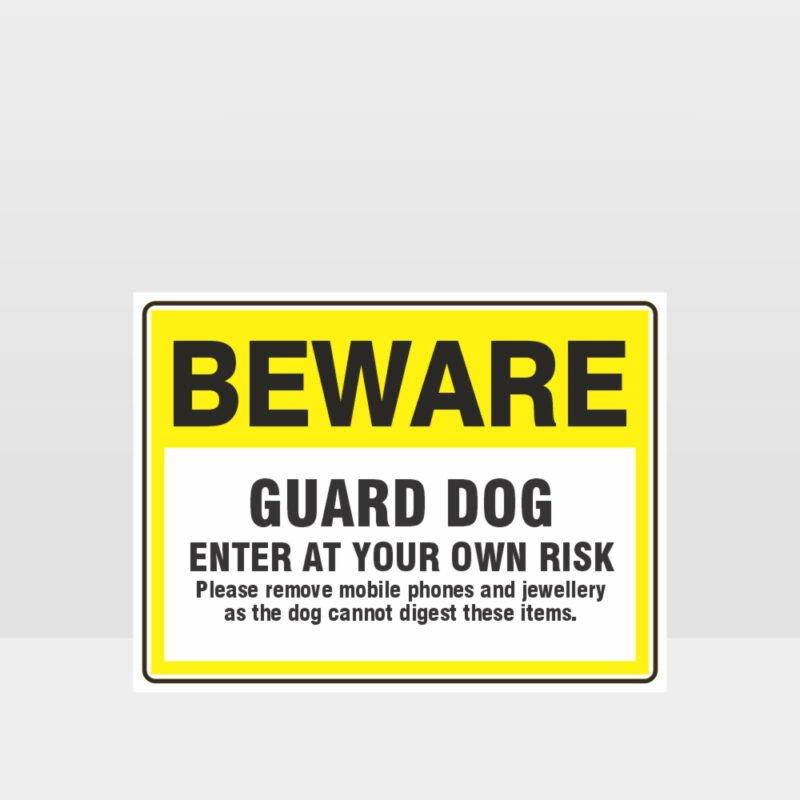 Beware Guard Dog Enter At Own Risk Sign