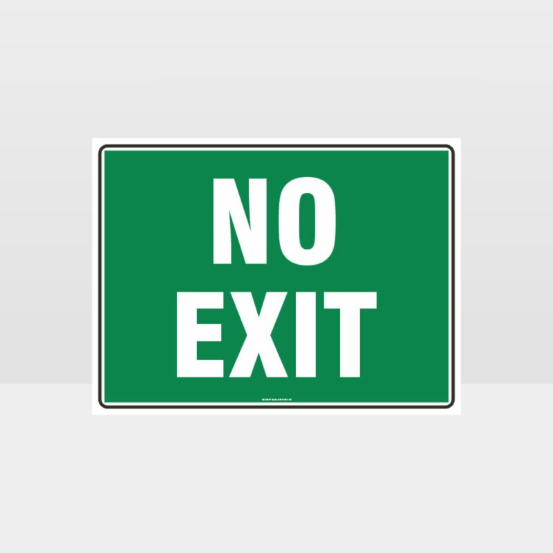 Emergency No Exit Sign