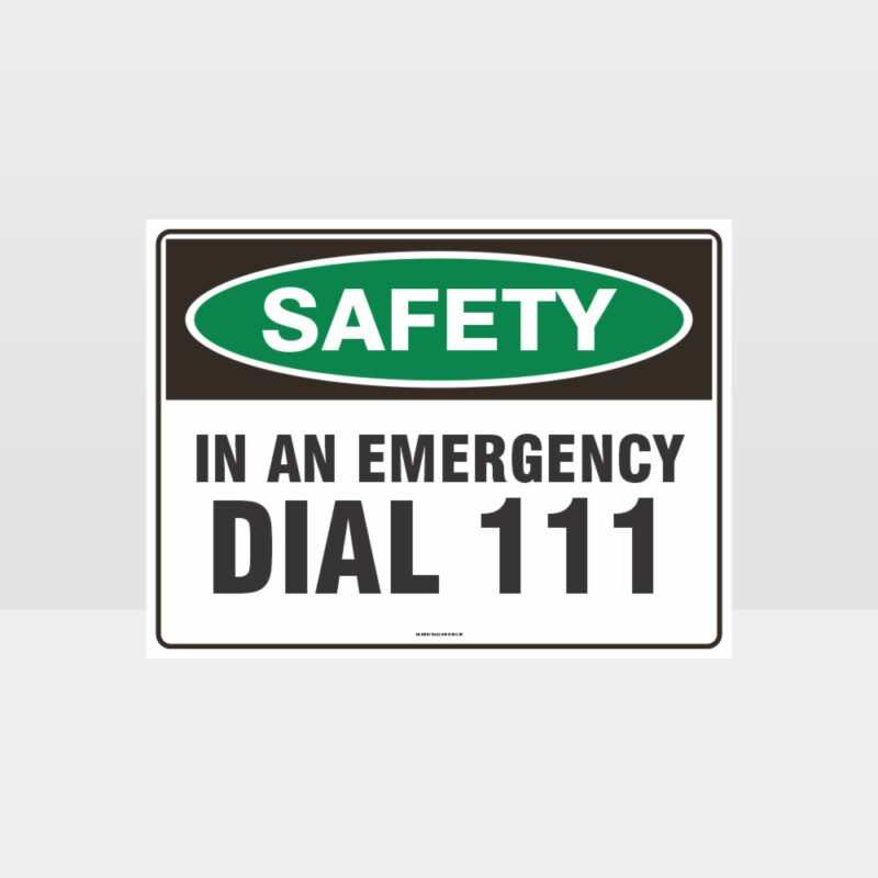 Emergency Dial 111 Sign