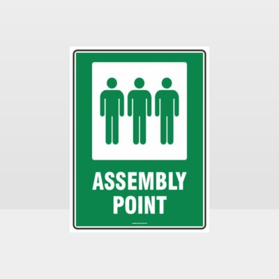 Assembly Point 01 Sign