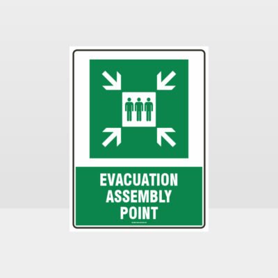Evacuation Assembly Point Sign
