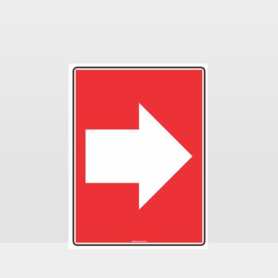 Fire Right Arrow Sign