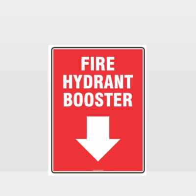 Fire Hydrant Booster Sign