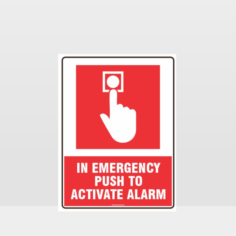In Emergency Push To Activate Alarm Sign