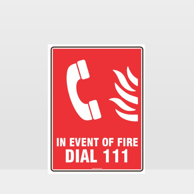 In Event Of Fire Dial 111 Sign