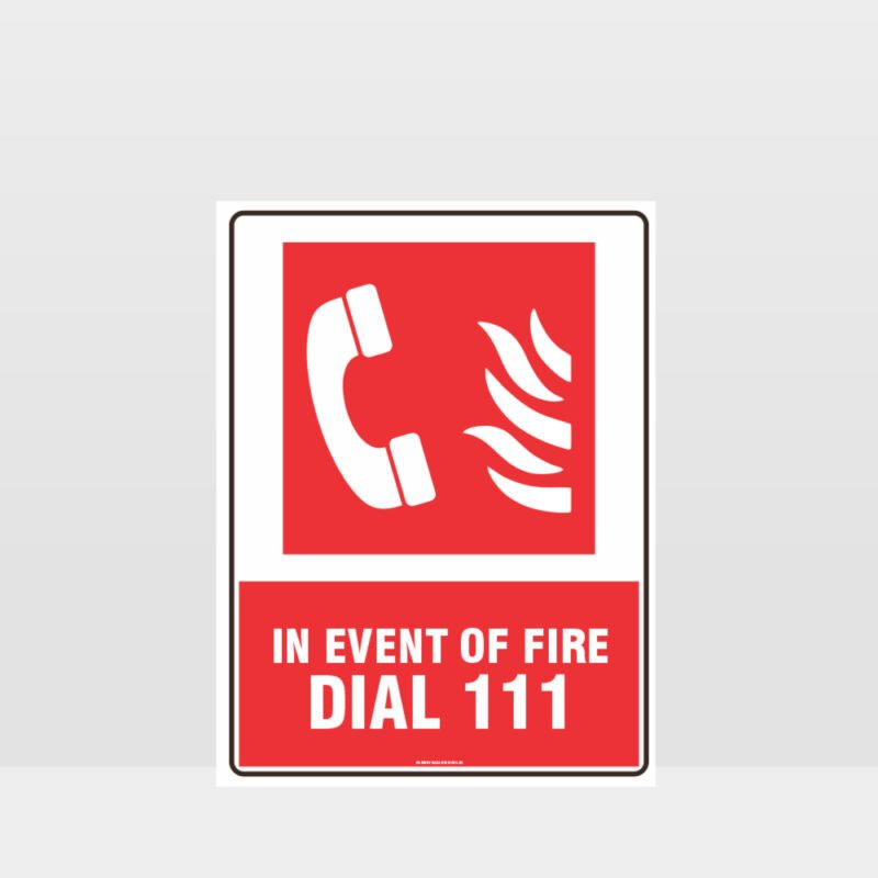 Dial 111 Fire Sign