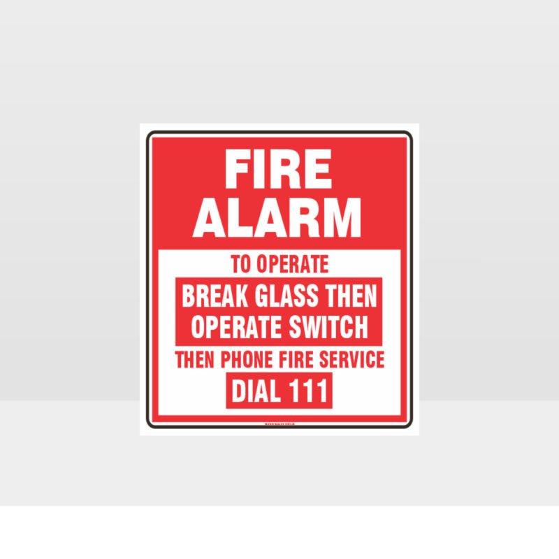 Fire Alarm Break Glass Sign
