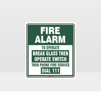 Fire Alarm Break Glass Green Sign