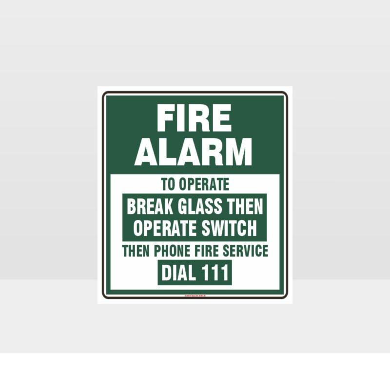 Fire Alarm Break Glass Green Sign