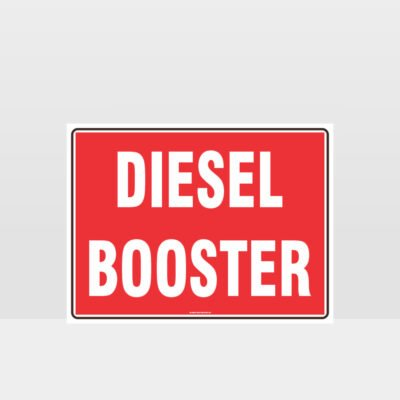 Fire Diesel Booster Sign