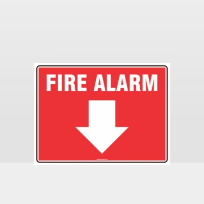 Fire Alarm Below Sign