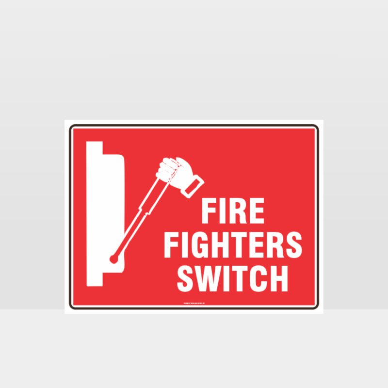 Firefighters Switch Sign