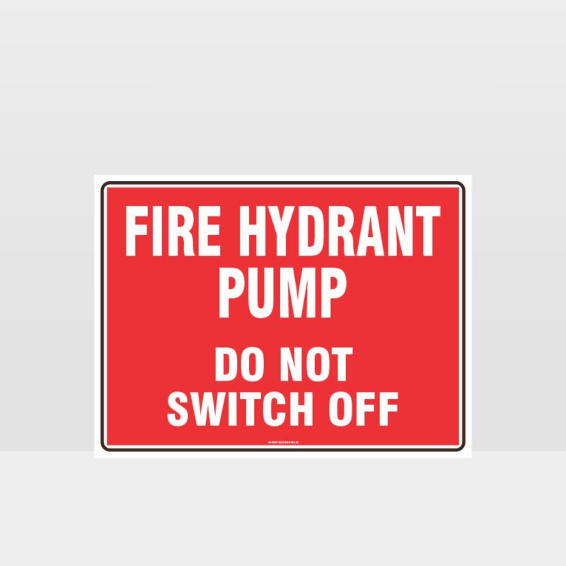 Fire Hydrant Pump Sign