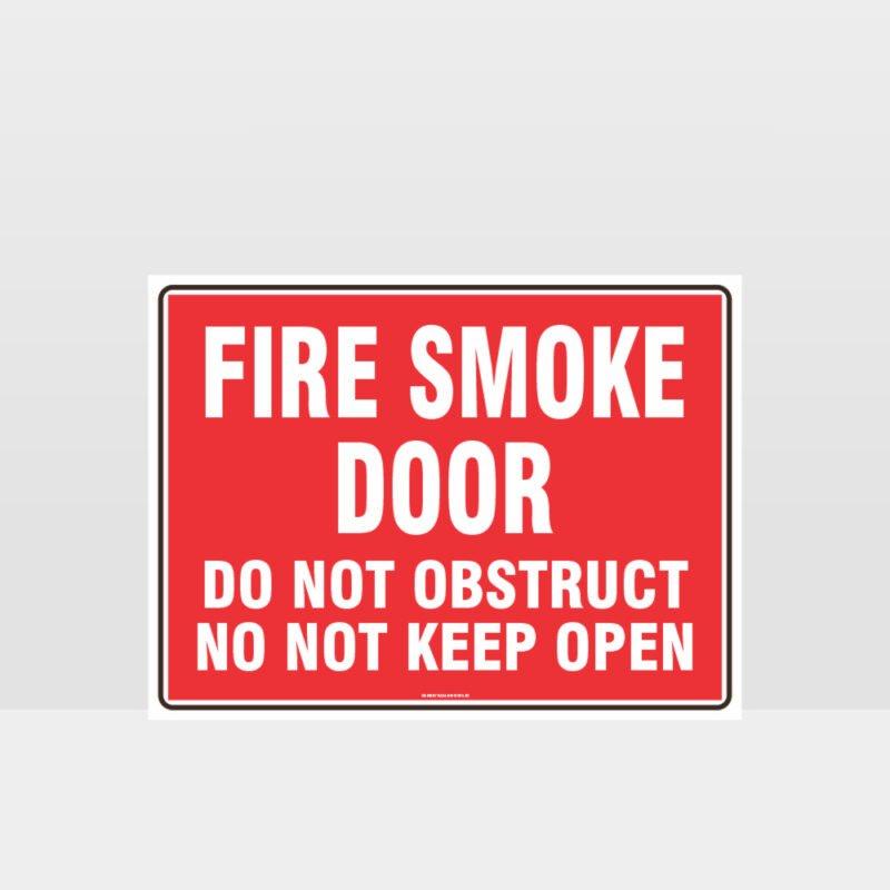Fire Smoke Door Do Not Obstruct Sign