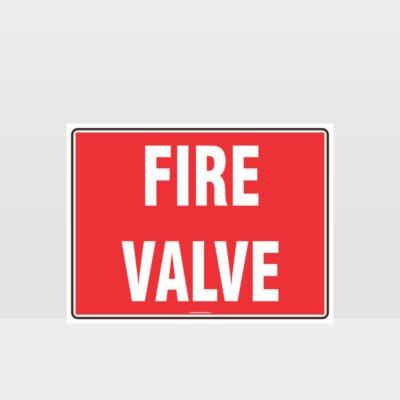 Fire Valve Text Sign