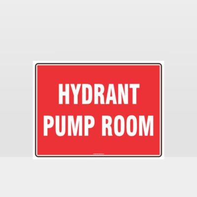 Hydrant Pump Room Sign
