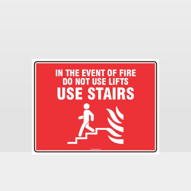 Use Stairs Fire Sign