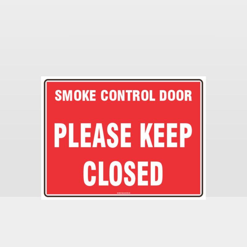 Smoke Control Door Keep Closed Sign