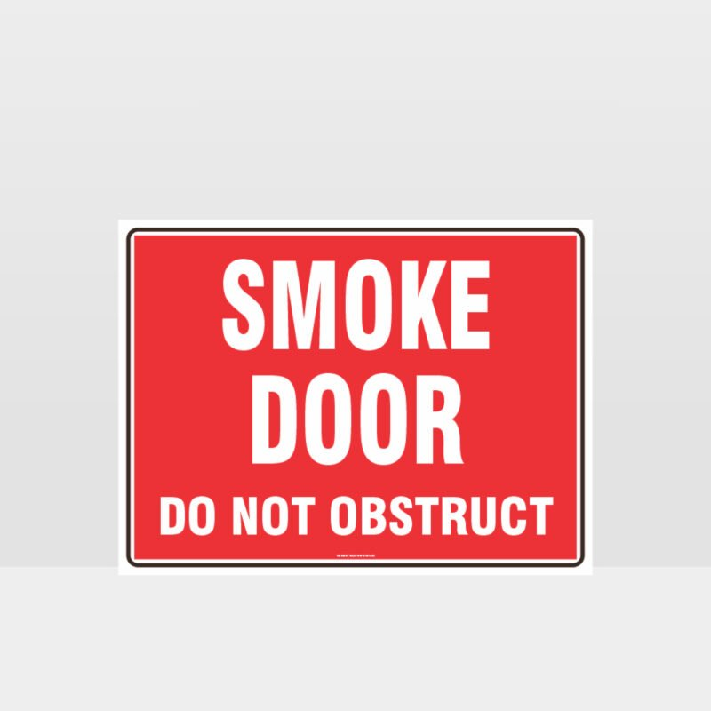 Smoke Door Do Not Obstruct Sign