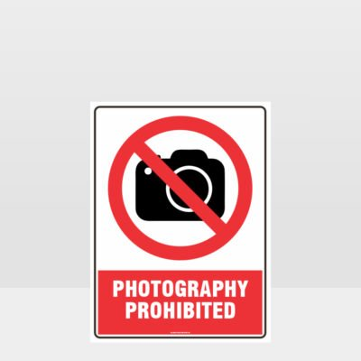 Prohibition Photography Prohibited Sign