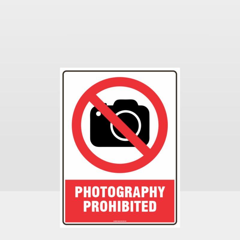 Prohibition Photography Prohibited Sign
