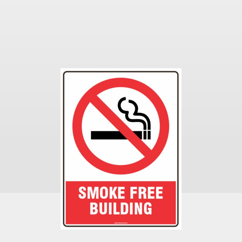 Prohibition Smoke Free Building Sign
