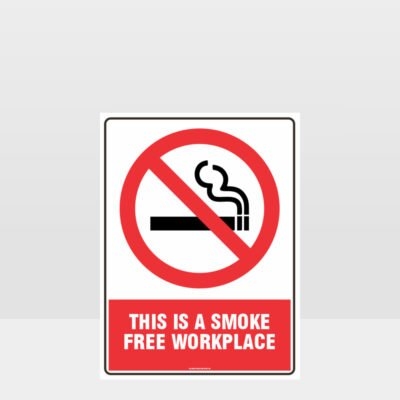 Prohibition This A Smoke Free Workplace Sign