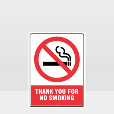 Prohibition Thank You For Not Smoking Sign
