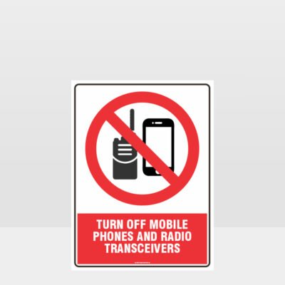 Prohibition Turn Off Mobile Phones Sign