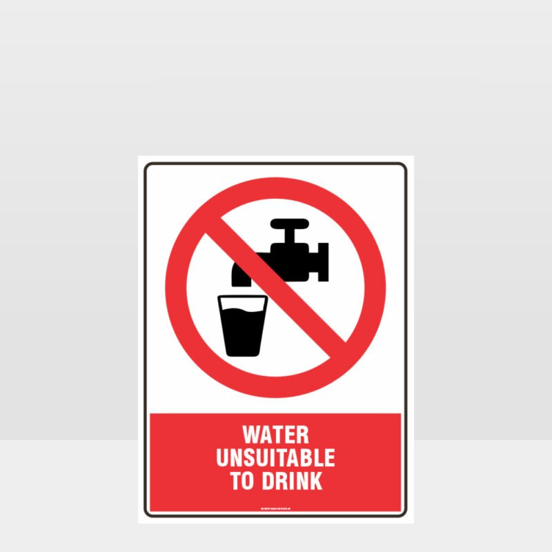 Prohibition Water Unsuitable To Drink Sign